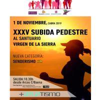 Te esperamos en la XXXV Subida Pedestres al Santuario Virgen de la Sierra este año con dos novedades, veter@s  D y Senderimo